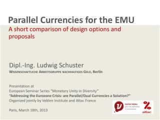 Parallel Currencies for the EMU