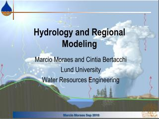 Hydrology and Regional Modeling