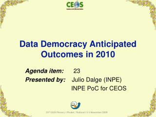 Data Democracy Anticipated Outcomes in 2010
