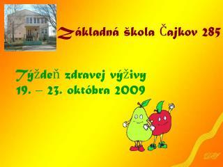 Základná škola Čajkov 285
