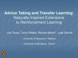 Advice Taking and Transfer Learning : Naturally-Inspired Extensions to Reinforcement Learning