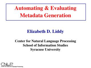 Automating & Evaluating Metadata Generation