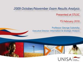 2009 October/November  Exam Results Analysis Presented at  STLSC 15 February  2010