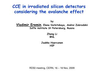 CCE in irradiated silicon detectors considering the avalanche effect