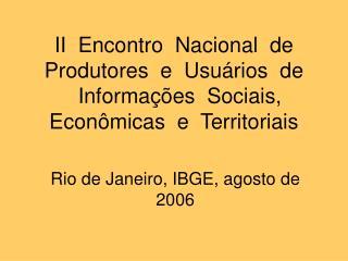 Rio de Janeiro, IBGE, agosto de 2006