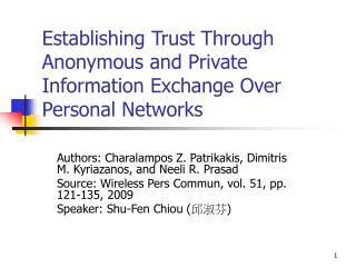 Establishing Trust Through Anonymous and Private Information Exchange Over Personal Networks