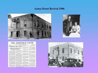 Azusa Street Revival 1906