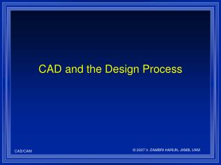 CAD and the Design Process