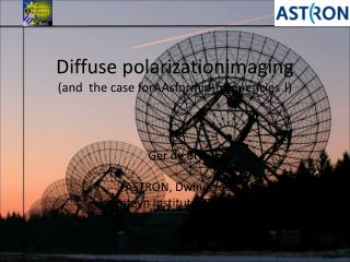 Diffuse polarizationimaging (and  the case forAAsformid-frequencies !)