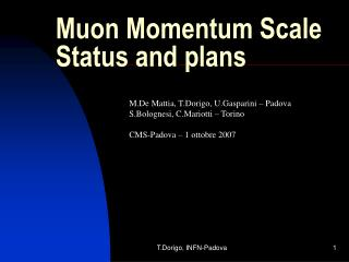 Muon Momentum Scale Status and plans