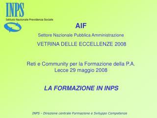 AIF Settore Nazionale Pubblica Amministrazione VETRINA DELLE ECCELLENZE 2008