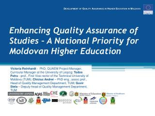 Enhancing Quality Assurance of Studies – A National Priority for Moldovan Higher Education