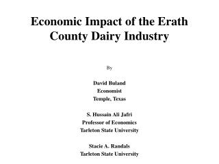 Economic Impact of the Erath County Dairy Industry