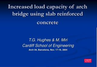 Increased load capacity of arch bridge using slab reinforced concrete