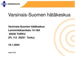 Varsinais-Suomen h t keskus