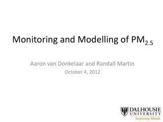 Monitoring and Modelling of PM 2.5