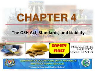 The OSH Act, Standards, and Liability