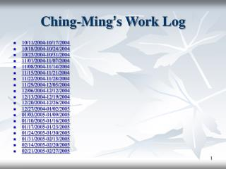 Ching-Ming � s Work Log
