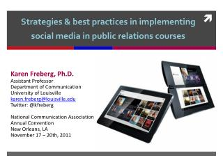 Strategies  & best  practices in implementing social media in public relations courses
