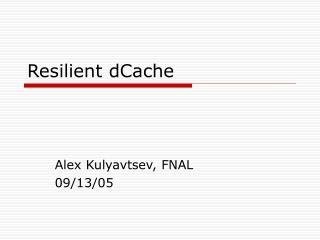 Resilient dCache