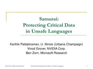 Samurai:  Protecting Critical Data  in Unsafe Languages