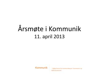 �rsm�te i  Kommunik 11. april 2013