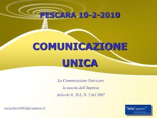 PESCARA 10-2-2010 COMUNICAZIONE UNICA