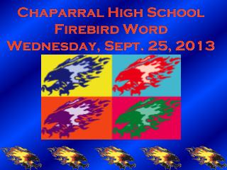 Chaparral High School Firebird Word Wednesday, Sept. 25, 2013