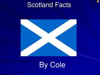 Scotland Facts