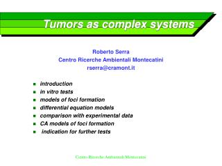 Tumors as complex systems