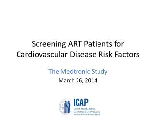 Screening ART Patients for Cardiovascular Disease Risk Factors
