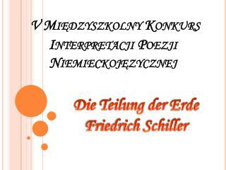 V Mi ? dzyszkolny Konkurs Interpretacji Poezji Niemieckoj?zycznej