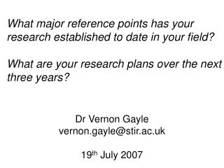 Dr Vernon Gayle vernon.gayle@stir.ac.uk 19 th  July 2007