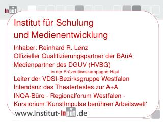 Institut für Schulung  und Medienentwicklung Inhaber: Reinhard R. Lenz