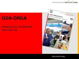 GDA-ORGA Arbeitsschutz mit Methode -  zahlt sich aus
