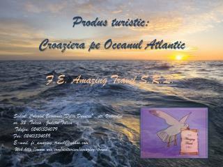 Croaziera pe Oceanul  Atlantic