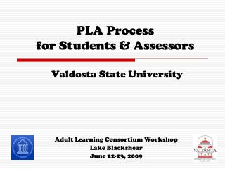 PLA Process  for Students & Assessors