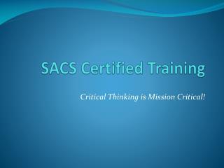 SACS Certified Training