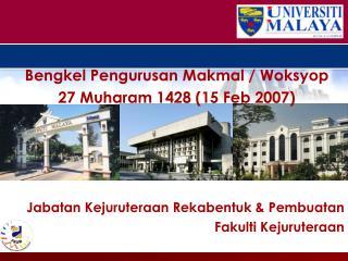 Bengkel Pengurusan Makmal / Woksyop 27 Muharam 1428 (15 Feb 2007)