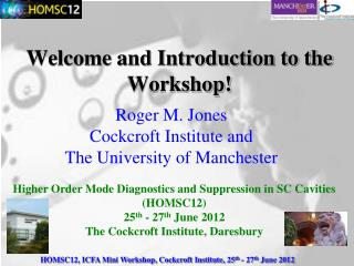 Welcome and Introduction to the  Workshop!