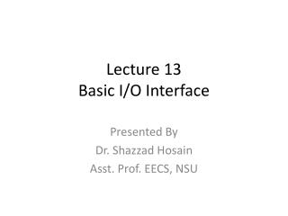 Lecture 13 Basic I/O Interface