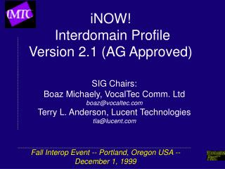iNOW!  Interdomain Profile  Version 2.1 (AG Approved)
