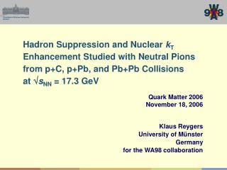 Quark Matter 2006   November 18, 2006