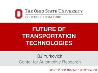 Future of Transportation Technologies