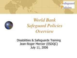 World Bank  Safeguard Policies Overview