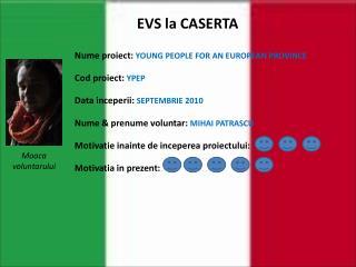 EVS la CASERTA