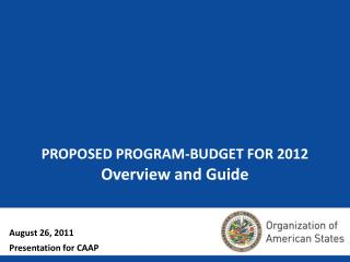 PROPOSED PROGRAM-BUDGET FOR 2012 Overview and Guide