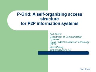 P-Grid: A self-organizing access structure for P2P information systems