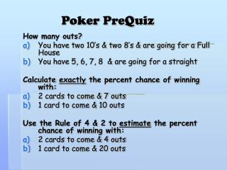 Poker PreQuiz