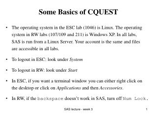 Some Basics of CQUEST